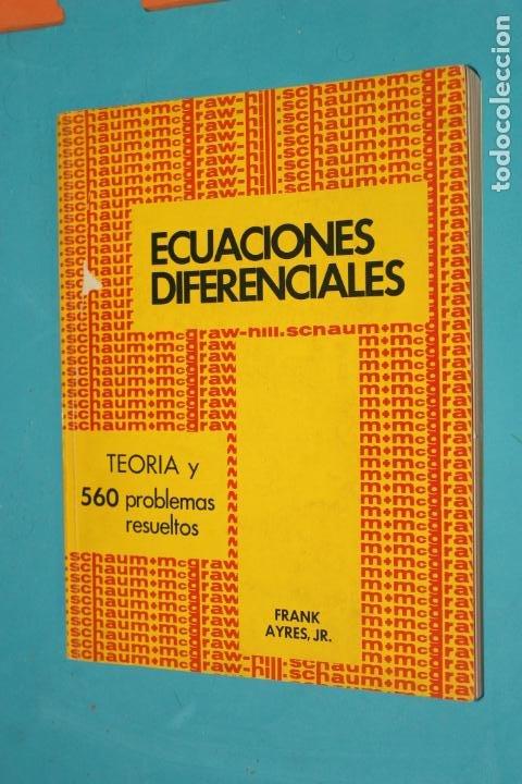 ECUACIONES DIFERENCIALES, TEORIA Y 560 PROBLEMAS RESUELTOS, MACGRAW-HILL, (Libros de Segunda Mano - Ciencias, Manuales y Oficios - Física, Química y Matemáticas)