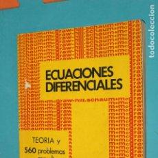 Libros de segunda mano de Ciencias: ECUACIONES DIFERENCIALES, TEORIA Y 560 PROBLEMAS RESUELTOS, MACGRAW-HILL, . Lote 195320820