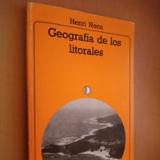Libros de segunda mano: GEOGRAFÍA DE LOS LITORALES. HENRI NONN. AKAL, 1987.. Lote 195421863