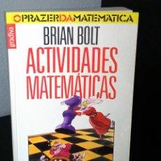 Libros de segunda mano de Ciencias: ACTIVIDADES MATEMÁTICAS DE BRIAN BOLT. Lote 195431475