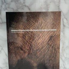 Libros de segunda mano: GRABADOS RUPESTRES POSTPALEOLÍTICOS DEL ALTO DUERO. JUAN ANTONIO GÓMEZ-BARRERA. Lote 195432768