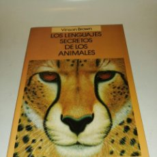 Livres d'occasion: VINSON BROWN , LOS LENGUAJES SECRETOS DE LOS ANIMALES. Lote 195438998