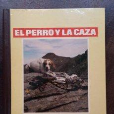 Libros de segunda mano: EL PERRO Y LA CAZA (GRAN ENCICLOPEDIA CANINA, BRUGUERA). Lote 195467098