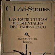 Libros de segunda mano: C. LÉVI-STRAUSS - LAS ESTRUCTURAS ELEMENTALES DEL PARENTESCO. Lote 195469426