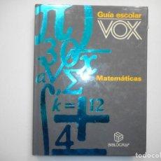 Libros de segunda mano de Ciencias: VV.AA GUÍA ESCOLAR VOX MATEMÁTICAS Y99002T. Lote 195470362