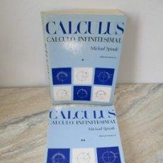 Libros de segunda mano de Ciencias: CALCULUS. CALCULO INFINITESIMAL. TOMO I Y II. MICHAEL SPIVAK. EDITORIAL REVERTE. 1977.. Lote 195503170
