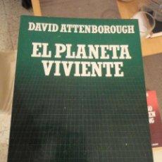 Livros em segunda mão: EL PLANETA VIVIENTE. DAVID ATTENBOROUGH. BIBLIOTECA CIENTIFICA SALVAT. Nº 77. Lote 195550608