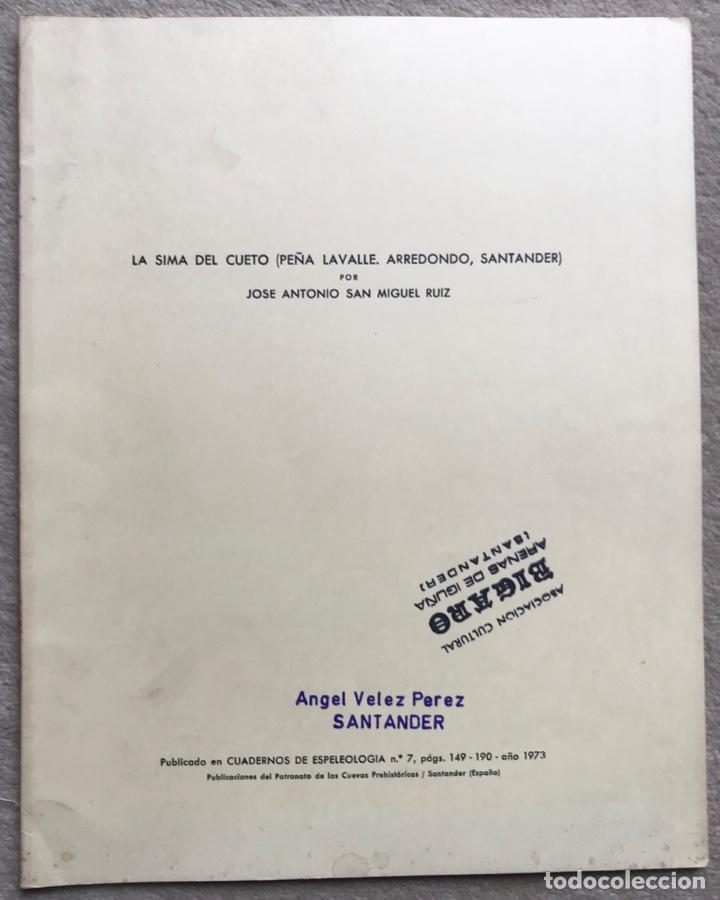 LA SIMA DEL CUETO (PEÑA LAVALLE - ARREDONDO - SANTANDER) - ESPELEOLOGÍA - CANTABRIA (Libros de Segunda Mano - Ciencias, Manuales y Oficios - Paleontología y Geología)