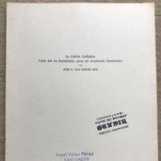 Livres d'occasion: LA CUEVA CAÑUELA - VALLE DEL RÍO BUSTABLADO - ARREDONDO (SANTANDER) - ESPELEOLOGÍA - CANTABRIA . Lote 195593295