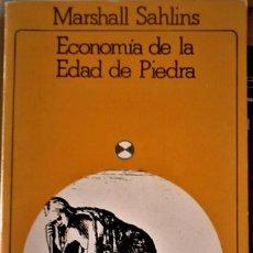 Livros em segunda mão: MARSHALL SAHLINS - ECONOMÍA DE LA EDAD DE PIEDRA. Lote 187169408