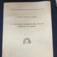 Libros de segunda mano: LA MAGNESITA SEDIMENTARIA DE LOS PIRINEOS NAVARROS - JOAQUIN GOMEZ DE LLARENA - 1952 19P.+20FIGURAS. Lote 195703907