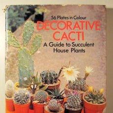 Livres d'occasion: UBIK, RUDOLF, ILLUSTRATIONS BY JIRINA KAPLICKA - DECORATIVE CACTI. A GUIDE TO SUCCULENT HOUSE PLANTS. Lote 195861697
