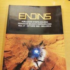 Libros de segunda mano: ENDINS. PUBLICACIÓ D'ESPELEOLOGIA. FEDERACIÓ BALEAR D'ESPELEOLOGIA. NÚM 27, OCTUBRE 2005. Lote 195912441