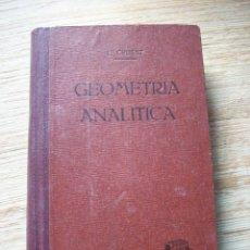 Libros de segunda mano de Ciencias: CURSO DE AMPLIACION DE MATEMATICAS III PARTE . GEOMETRIA ANALITICA . CRUSAT. Lote 196374400