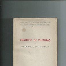 Libros de segunda mano: CRÁNEOS DE FILIPINAS. FRANCISCO DE LAS BARRAS DE ARAGÓN. INTONSO. Lote 196540912