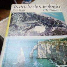 Livres d'occasion: TRATADO DE GEOLOGÍA. P.BELLAIR Y CH. POMEROL. EDIT VICEN VIVES. BARCELONA 1968. Lote 196750083