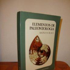 Libros de segunda mano: ELEMENTOS DE PALEONTOLOGÍA - RHONA M. BLACK - FONDO DE CULTURA ECONÓMICA, RARO. Lote 196767932