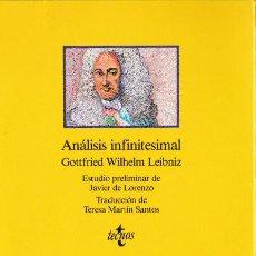 Libri di seconda mano: ANÁLISIS INFINITESIMAL / GOTTFRIED WILHELM LEIBNIZ ; ESTUDIO PRELIMINAR DE JAVIER DE LORENZO. Lote 196821660