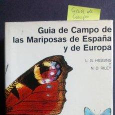 Livres d'occasion: GUÍA DE CAMPO DE MARIPOSAS DE ESPAÑA Y DE EUROPA. Lote 196981596