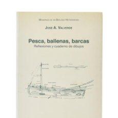 Livros em segunda mão: PESCA, BALLENAS, BARCAS. REFLEXIONES Y CUADERNO DE DIBUJOS (MEMORIAS DE UN BIÓLOGO HETERODOXO VII) -. Lote 196995835