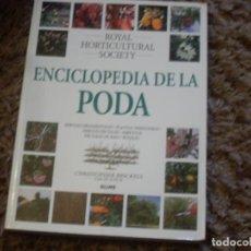 Libros de segunda mano: ENCICLOPEDIA DE LA PODA -- JARDINERIA.. Lote 197107018