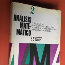 Libros de segunda mano de Ciencias: ANÁLISIS MATEMÁTICO - J. REY PASTOR / P. PI CALLEJA / C. A. TREJO - TOMO 2 - KAPELUSZ -. Lote 197123417