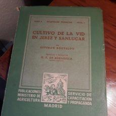 Libros de segunda mano: CULTIVO DE LA VID EN JEREZ Y SANLUCAR. POR ESTEBAN BOUTELOU .. Lote 197307855
