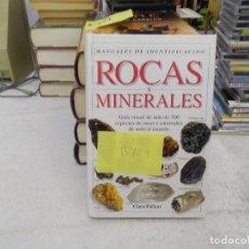 Libros de segunda mano: ROCAS Y MINERALES - MANUALES DE IDENTIFICACIÓN - GUÍA VISUAL - CHRIS PELLANT -(B409). Lote 197397168