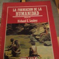 Livros em segunda mão: LA FORMACION DE LA HUMANIDAD. VOL. II. RICHARD LEAKEY,. MUY INTERESANTE. Nº 15.BIBLIOTECA CIENTIFICA. Lote 197593365