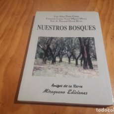 Libros de segunda mano: NUESTROS BOSQUES VARIOS AUTORES AMIGOS DE LA TIERRA ED. MIRAGUANO 1998 RECOGIDA GRATIS EN MALLORC. Lote 197644905