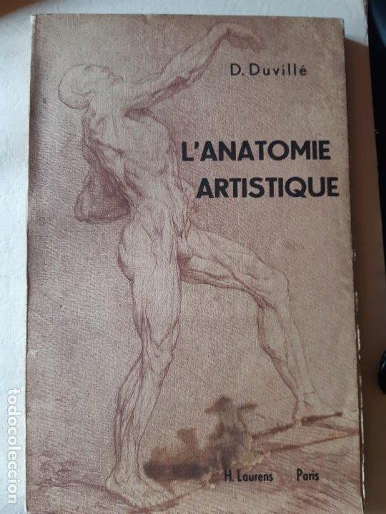 D, DUVILLE. L'ANATOMIE ARTISTIQUE. EDITORIAL LAURENS, PARIS. ANATOMIA MEDICINA (Libros de Segunda Mano - Ciencias, Manuales y Oficios - Biología y Botánica)