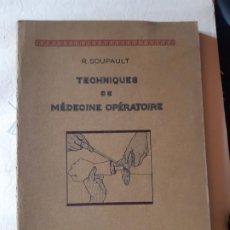Libros de segunda mano: SOUPAUL. TEOHNIQUES DE MEDICINE OPERATOIRE. 1929. EN FRANCES. ANATOMIA MEDICINA. Lote 197915076