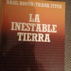 Livros em segunda mão: LA INESTABLE TIERRA. BASIL BOOTH. FRANK FITCH. BIBLIOTECA CIENTIFICA SALVAT. Nº 37. Lote 198169401