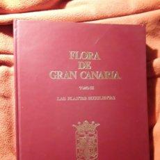 Libros de segunda mano: FLORA DE GRAN CANARIA III (PLANTAS SUCULENTAS), DE GUNTER Y MARY ANNE KUNKEL. CANARIAS. Lote 198571896