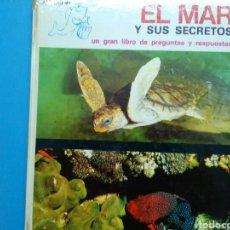 Libros de segunda mano: EL MAR Y SUS SECRETOS GEORGETTE BARTHELEMY ED. FHER. Lote 198754175