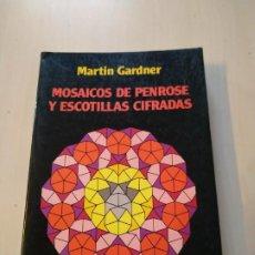 Libros de segunda mano de Ciencias: MOSAICOS DE PENROSE Y ESCOTILLAS CIFRADAS - MARTIN GARDNER. LABOR. PRIMERA EDICIÓN. Lote 198878000