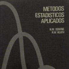 Libros de segunda mano de Ciencias: METODOS ESTADISTICOS APLICADOS - DOWNIE, N.M. / HEATH, R. W. - EDICIONES DEL CASTILLO. Lote 191227295