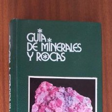 Libros de segunda mano: GUÍA DE MINERALES Y ROCAS --- MOTTANA, CRESPI, LIBORIO. Lote 198738045