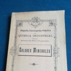 Libros de segunda mano: QUÍMICA INDUSTRIAL COLORES MINERALES N 24 JOSÉ POCH NOGUER 1919. Lote 199031657