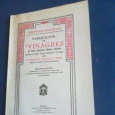 Libros de segunda mano de Ciencias: FABRICACIÓN DE VINAGRES DE VINOS ALCOLES MADERA ACETATO FRANCISCO BALAGUER Y PRIMO 1907. Lote 199128976