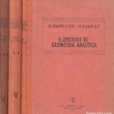 Libros de segunda mano de Ciencias: REF.0032185 EJERCICIOS DE GEOMETRÍA ANÁLITICA PARA LOS ESTUDIANTES DE MATEMÁTICAS ESPEC.... Lote 199160607