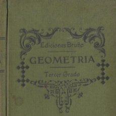 Libros de segunda mano de Ciencias: REF.0032187 TRETADO DE GEOMETRÍA TERCER GRADO / EDICIONES BRUÑO. Lote 199160628
