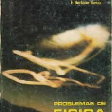 Libros de segunda mano de Ciencias: REF.0032232 FÍSICA GENERAL. PROBLEMAS. Lote 199160772