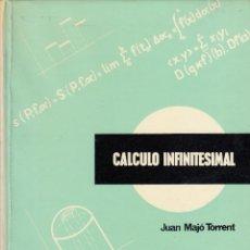 Libros de segunda mano de Ciencias: REF.0032237 CALCULO INFINITESIMAL / JUAN MAJÓ TORRENT. Lote 199160818