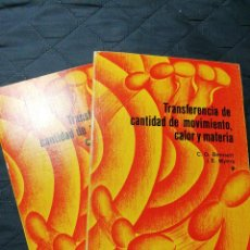 Libros de segunda mano de Ciencias: TRANSFERENCIA DE CANTIDAD DE MOVIMIENTO, CALOR Y MATERIA I Y II. Lote 199266020