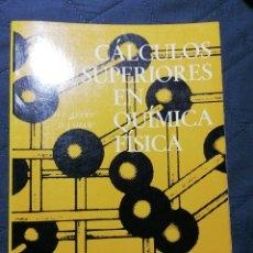 Libros de segunda mano de Ciencias: CÁLCULOS SUPERIORES EN QUÍMICA FÍSICA. H E AVERY/D J SHAW. Lote 199268321