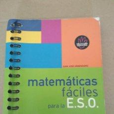Libros de segunda mano de Ciencias: MATEMÁTICAS FÁCILES PARA LA ESO, JUAN JOSÉ ARMENDÁRIZ, ESPASA CALPE 2004, COLECCIÓN CHULETAS. Lote 199346883