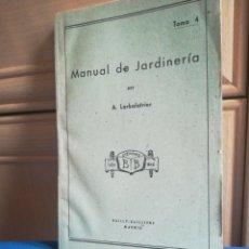 Libros de segunda mano: MANUAL DE JARDINERÍA POR A LARBALATRIER EDITORIAL BAYLLY MADRID 1960. Lote 199388372