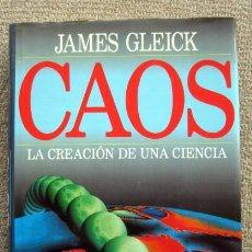 Libros de segunda mano de Ciencias: CAOS. LA CREACIÓN DE UNA CIENCIA, DE JAMES GLEICK. Lote 199718236