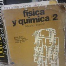 Libros de segunda mano de Ciencias: LIBRO DE FISICA Y QUIMICA 2 BACHILLERATO SM 1977. Lote 199724005